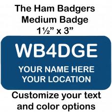 Medium Custom Amateur Ham Radio Call Sign Name Badge