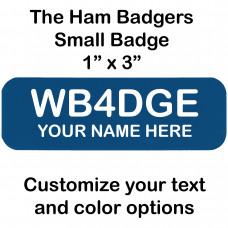 Small Custom Amateur Ham Radio Call Sign Name Badge